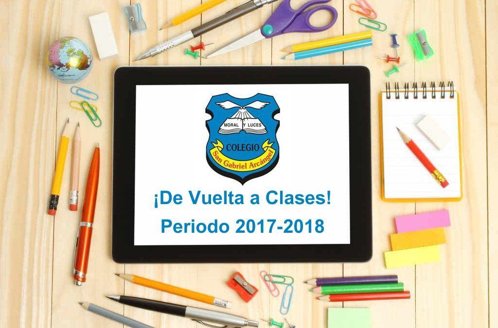 ¡Regreso a Clases! Año Escolar 2017-2018