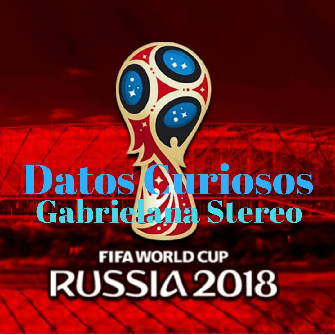 Datos Curiosos del Mundial Rusia 2018